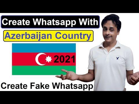 Whatsapp fake Account   Create fake Whatsapp Number with Azerbaijan 2021 (New)!