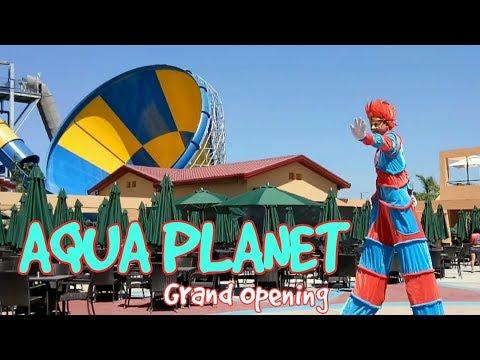 AQUA PLANET Clark Pampanga | GRAND OPENING
