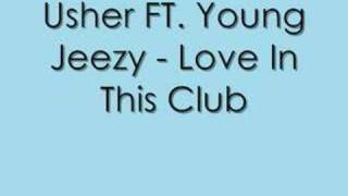 Usher Ft. Young Jeezy Love In This Club.mp3