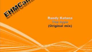 Randy Katana - The hype (Original mix)