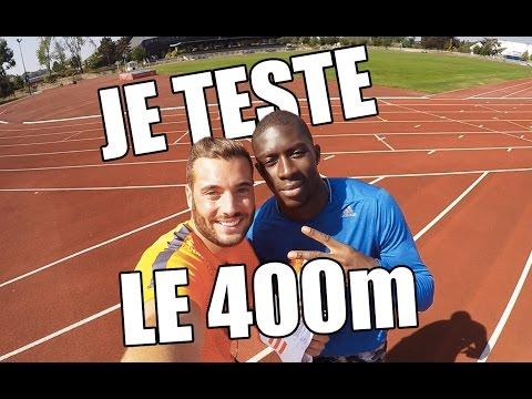JE TESTE LE 400m AVEC MAME-IBRA ANNE - LOY!