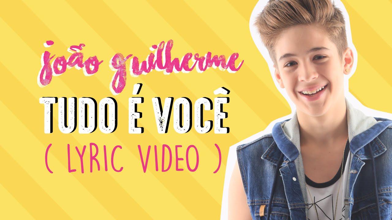 João Guilherme - Tudo é Você (Lyric Video) - YouTube 5ae1aaafe5