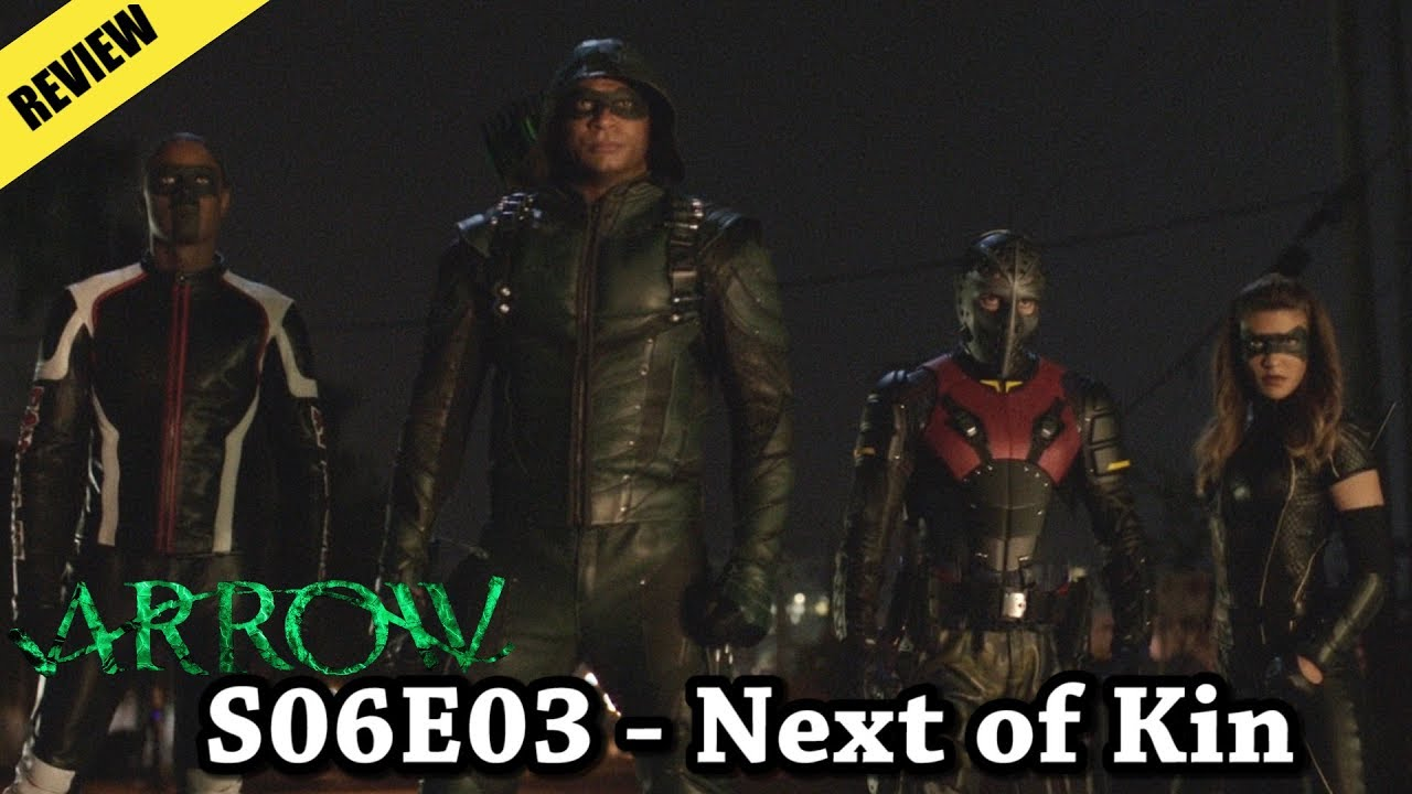 Download Arrow S06E03 - Next of Kin (Review)