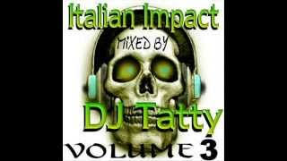 Dj Tatty® - Italo Impact VOL 3