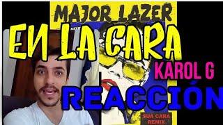 En La Cara Major Lazer Feat Karol G Reaction Maicon Vaccaro