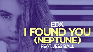 Play I Found You (Neptune) (feat. Jess Ball)