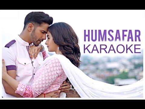 Humsafar Karaoke - Badrinath Ki Dulhania ( With Lyrics )