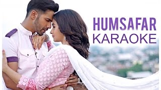 Humsafar Karaoke - Badrinath Ki Dulhania ( With Lyrics )