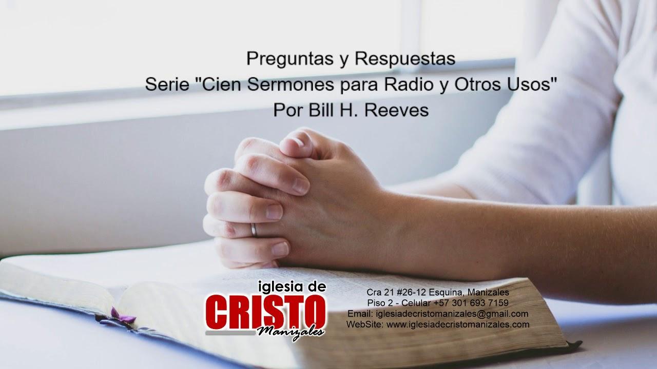 Iglesia De Cristo Preguntas Y Respuestas