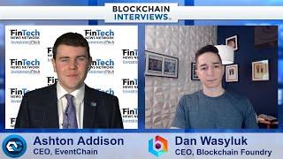 Blockchain Interviews with Dan Wasyluk, CEO of Blockchain Foundry on Syscoin blockchain