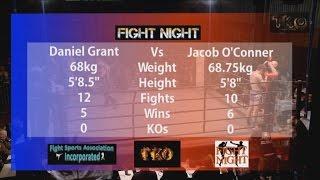 Fight Night 54 - Bout No.5 - Daniel Grant Vs Jacob O