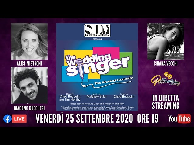 25.09.2020 - SDM - The Wedding Singer. Ospiti: A. Mistroni, C. Vecchi e G. Buccheri