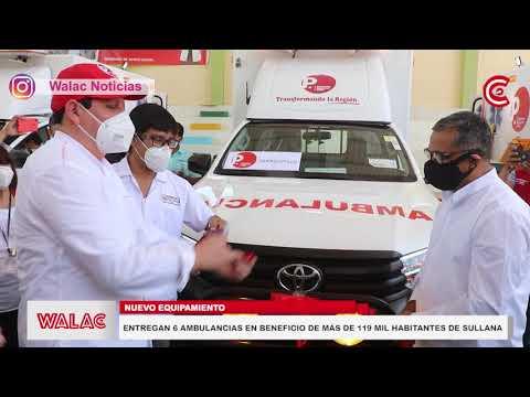 Entregan 6 ambulancias en beneficio de más de 119 mil habitantes de Sullana