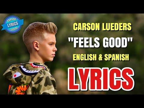 Carson Lueders - Feels Good (Lyrics in English & Spanish) (Español)