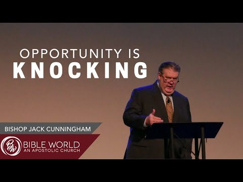 Opportunity Is Knocking | Vision Casting 2020 | Bishop Jack Cunningham