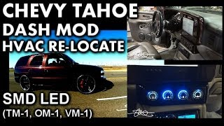 Chevy Tahoe Dash Mod - HVAC Re-Locate SMD LED Sound System Monitoring