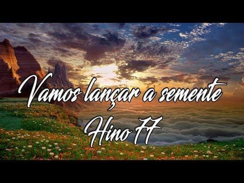 09 Hino 77   Vamos lançar a semente   Ariel Ricardo   Letra