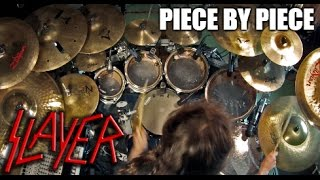 "Slayer - ""Piece by Piece"" - DRUMS"