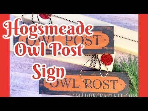 Hogsmeade Owl Post Sign DIY Process