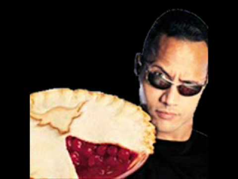 THE ROCK'S PIE SONG!!!