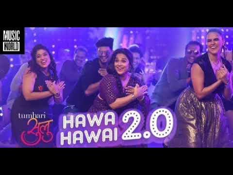 hawa Hawai 2.0 new song | Kavita Krishnamurthy,Shashaa Tirupati
