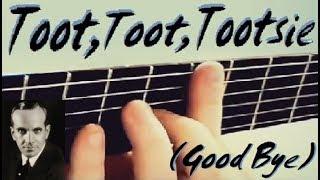 """Toot, Toot, Tootsie (Good Bye)!"" - guitar cover (+TAB-link)"
