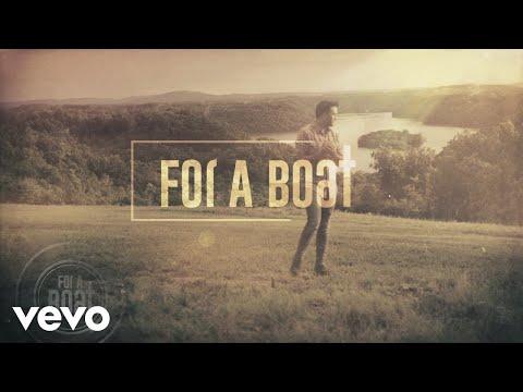 Luke Bryan – For A Boat
