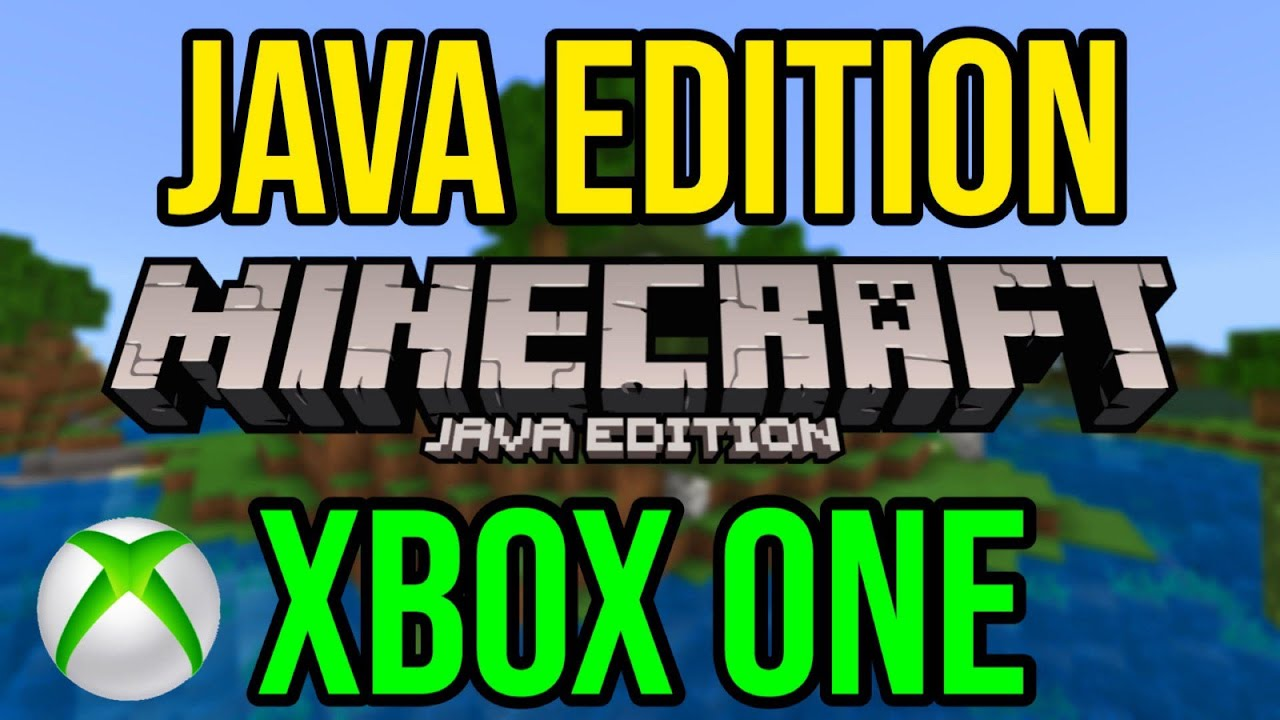 Minecraft Xbox One Java Edition - Could It Happen?