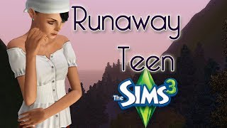 Let's Play The Sims 3: Runaway Teen Challenge | Part 6