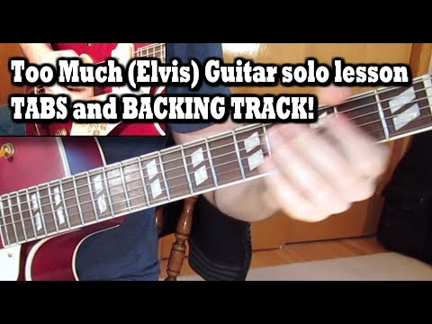 Too Much (Elvis) Guitar solo lesson with TABS!