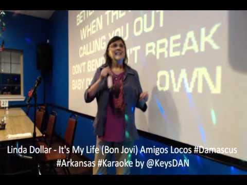 Linda Dollar   It's My Life Bon Jovi Amigos Locos #Damascus #Arkansas #Karaoke by @KeysDAN