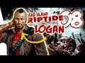 Dead Island Riptide Gameplay Walkthrough Part 8 Logan - Where the Dead Live  | Xbox 360/PS3/PC