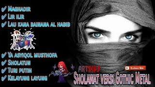 Sholawat versi Gothic Metal terbaik dan terkeren