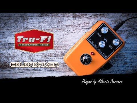 Tru-Fi COLORDRIVER Fuzz - Demo by Alberto Barrero