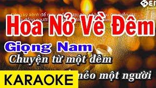 Hoa Nở Về Đêm - Karaoke Chuẩn Giọng Nam
