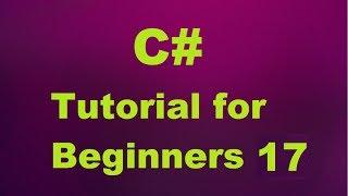 C# Tutorial for Beginners 17 - Class Inheritance in C#