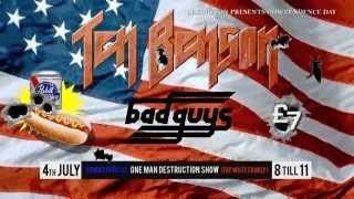 TEN BENSON & BAD GUYS on The 4th of July