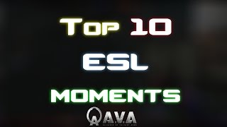 Alliance Of Valiant Arms - Top 10 ESL Moments in AVA History