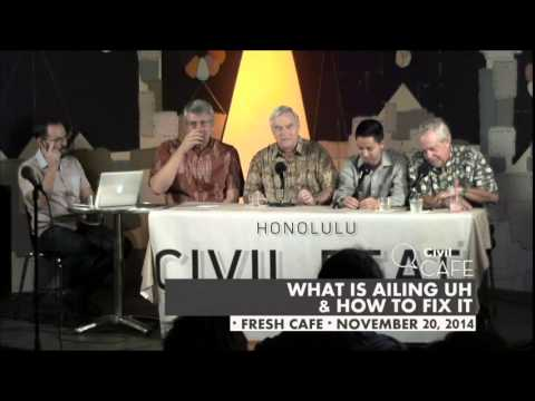 Civil Cafe: How to Fix the University of Hawaii
