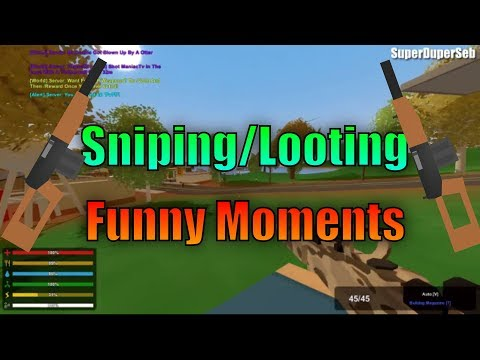 Unturned Sniping/Looting Funny Moments! (w/ Friends)