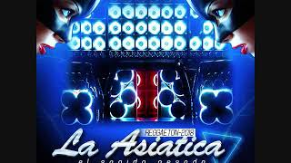 Reggaeton_La_Asiatica_2018_Dj Javier_La Diferencia_Ft_Dj Devis_El_Niño