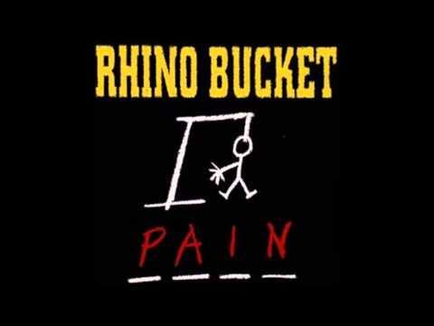 Rhino Bucket  Pain Full Album