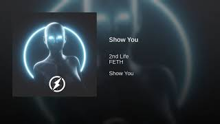 Play Show You (feat. FETH)