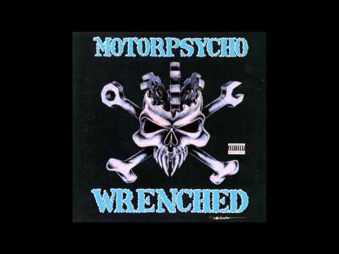 Motorpsycho  Wrenched Full Album