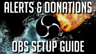 How to Setup Stream Alerts and Donations   OBS Tutorial 2019