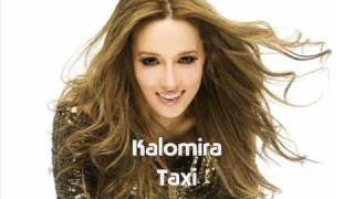 Watch Kalomira Taxi video