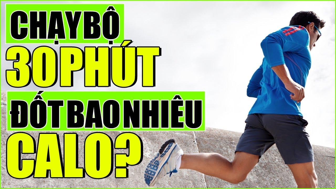Chạy bộ 30 Phút đốt chay bao nhiêu calo - Những lưu ý khi chạy bộ giảm cân | Yêu Chạy Bộ