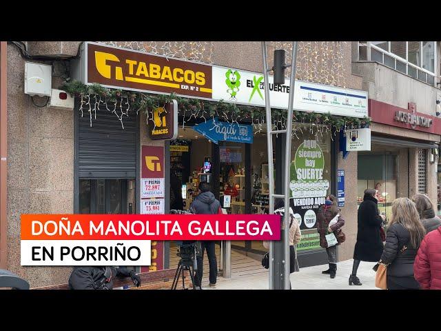 La Doña Manolita gallega esta en Porriño en El X de la Suerte