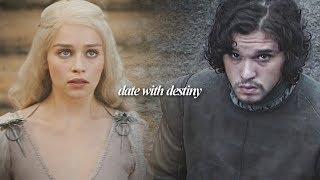 daenerys targaryen & jon snow tribute [date with destiny]