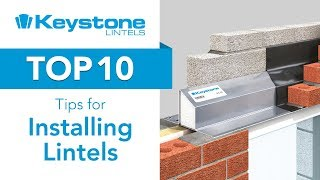 Top 10 Tips for Installing a Lintel with Keystone Lintels